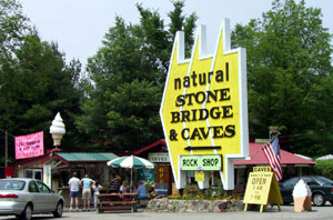 Sign for Natural Stone Bridge and Caves in Pottersville, New York