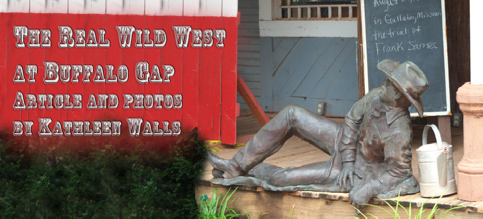 Buffalo Gap Village header with cowboy stature lounging on porch
