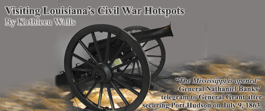 cannon forming th heading for article Visiting Louisiana's Civil War Hotspots