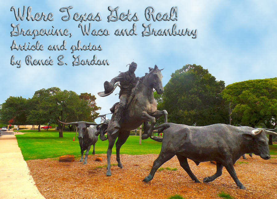 Sculpture of cowboy herding longhorn cows in Waco Texas used as header for Where Texas gets real, Grapevine, Waco,and Grandbury