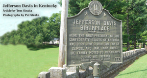 Jefferson Davis Birthplace sign in Fairview, Kentucky