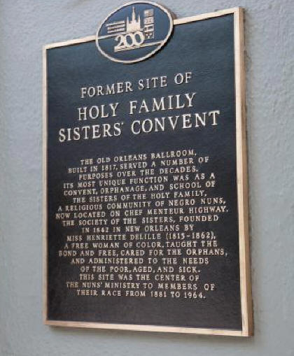 Sign about Holy Family Convent at Bourbon Orleans in French Quarter of New Orleans