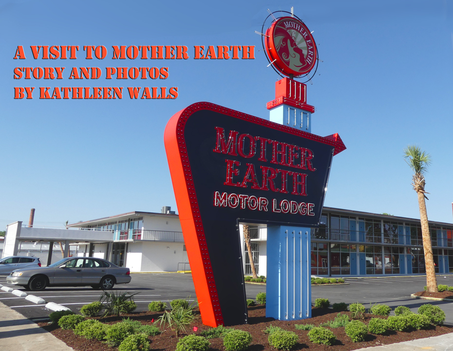 Mother Earth Motor Lodge sign in Kinston, NC