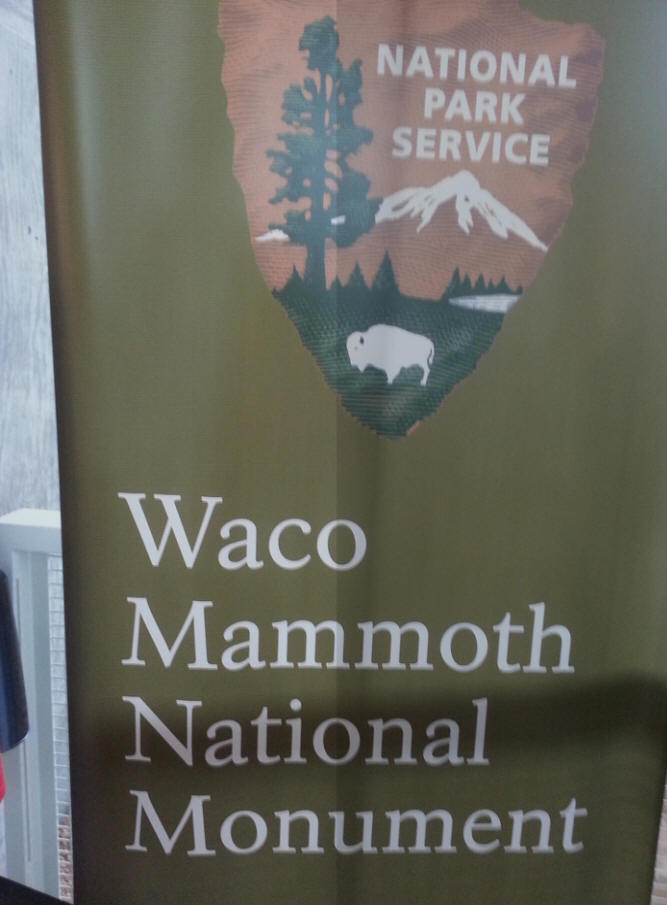 sign at Waco Mammoth National Monument