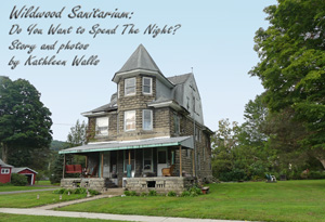 large stone house known as the Wildwood Sanitarium