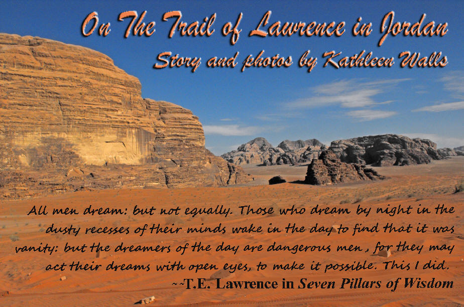wadi run scene with text related to Lawrence of Arabia